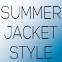 【COOL SUMMER JACKET】初夏のきれいめスタイル~Designer's  Eye~